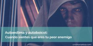 autoestima-autoboicot-peor-enemigo